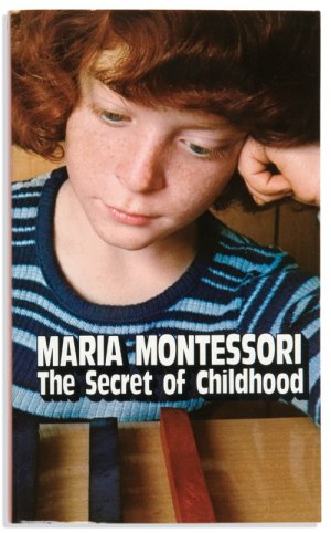 e book of montessori to refer the secret of childhood Before anything else, this book is a description of the child, seen with the exactness of a scientist and the empathy of a warm heart from this.